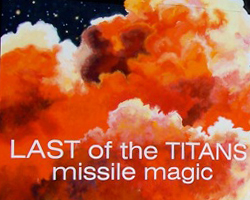 Last of the Titans: Missile Magic